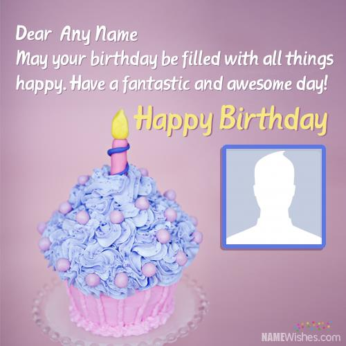 birthday greetings with name and photo ; birthday-wishes-images-with-name-and-photo-new-cute-happy-birthday-wishes-with-name9d28