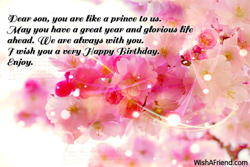 birthday message for 18 years old girl ; Dear-Son-You-Are-Like-A-Prince-To-Us-I-Wish-You-A-Very-Happy-Birthday
