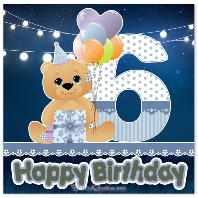 birthday message for 6 year old ; 036cc91f8f87cc263b72522ad54fe44d
