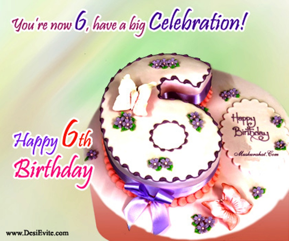 birthday message for 6 year old ; You-Are-Now-Six-Have-A-Big-Celebration-wb02610