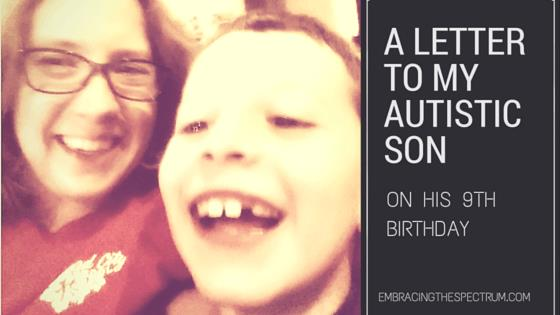 birthday message for a child with autism ; A-Letter-to-My-Autistic-son