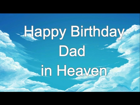 birthday message for dad in heaven ; hqdefault