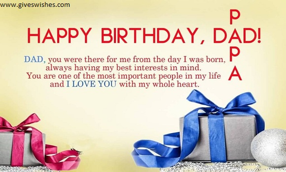 birthday message for father ; Happy-Birthday-Dad-Papa-Dad-You-Were-There-For-Me-from-The-Day-I-Was-Born