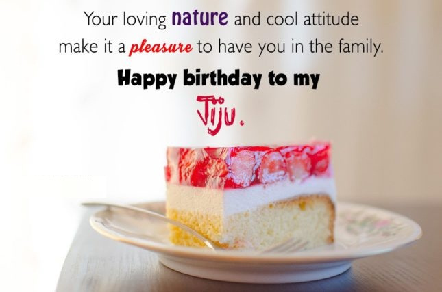 birthday message for jiju ; Your-Loving-Nature-And-Cool-Attiude-Make-It-a-Pleasure-Happy-Birthday-To-My-Jiju