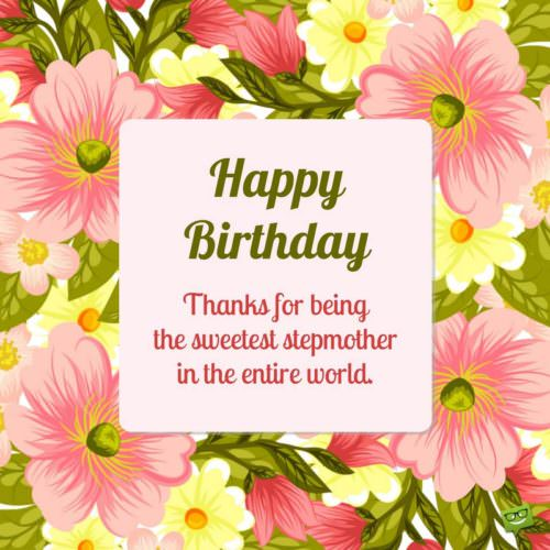 birthday message for mother across the miles ; Birthday-wishes-for-stepmother-500x500