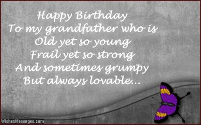 birthday message for my grandfather ; 9dfd57a1a4f98b27406aecbf270406bd