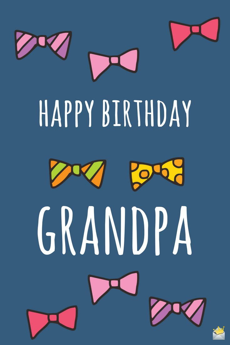 birthday message for my grandfather ; happy-birthday