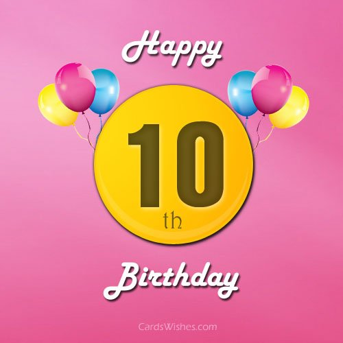 birthday message for my son turning 10 ; happy-10th-birthday-1