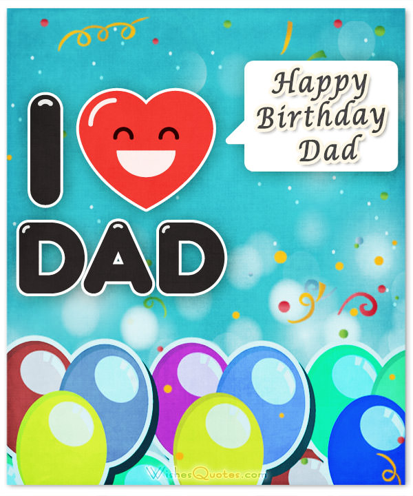birthday message for papa ; I-Love-Dad-Happy-Birthday