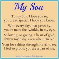 birthday message for son 1 year old ; 915cb6af37d3dc8c900c3af79d48e2e7--to-my-son-poem-for-my-son