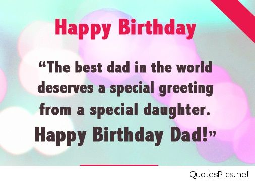 birthday message from father to daughter ; birthday-wishes-for-father