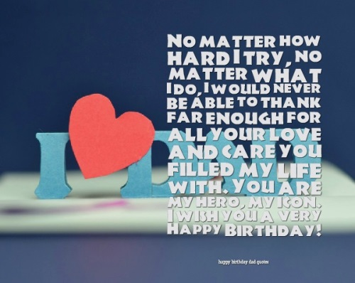birthday message from father to daughter ; happy-birthday-dad-quotes9