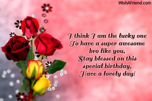 birthday message to a dear brother ; 7709-brother-birthday-wishes