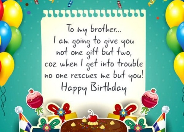 birthday message to a dear brother ; birthday-wishes-for-brother-search-quotes
