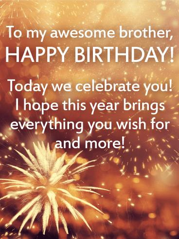 birthday message to a dear brother ; f7faafbd0b10c45ed18f0e965648e9c0