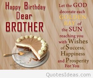 birthday message to a dear brother ; happy-birthday-wishes-for-elder-brother-11-300x226