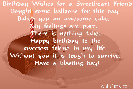 birthday message to a sweetheart ; 2137-friends-birthday-poems