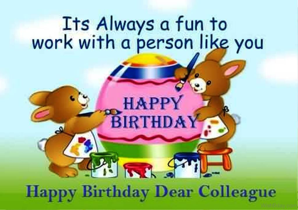 birthday message to a work colleague ; Its-Always-A-Fun-TO-Work-With-A-Person-Like-You