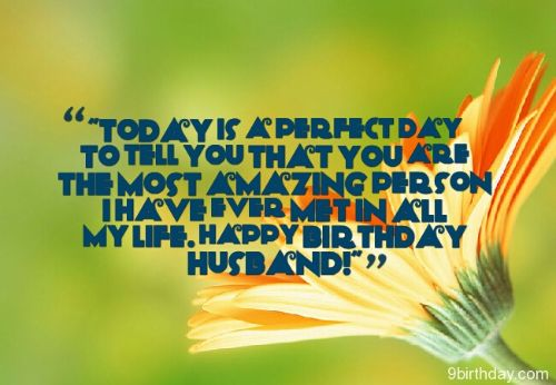 birthday message to husband and a father ; The-Most-Amazing-Person-Happy-Birthday-Husband-Wishes-Message
