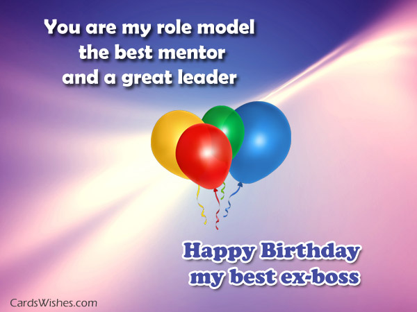 birthday message to mentor ; happy-birthday-to-the-best-ex-boss
