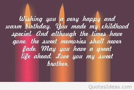 birthday message to my childhood friend ; 150-brother-birthday-sayings
