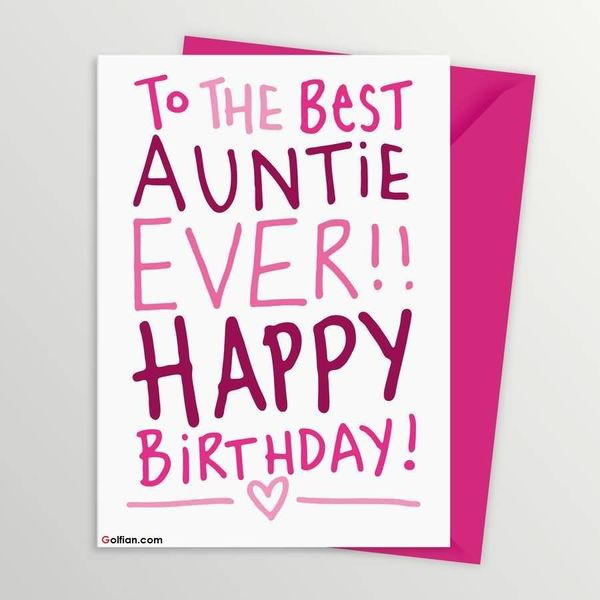 birthday message to my favorite aunt ; To-The-Best-Auntie-Ever-Happy-Birthday