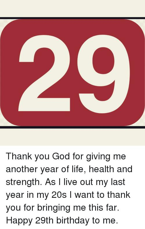 birthday message to myself thanking god ; birthday-message-to-myself-thanking-god-thank-you-god-for-giving-me-another-year-of-life-14927154