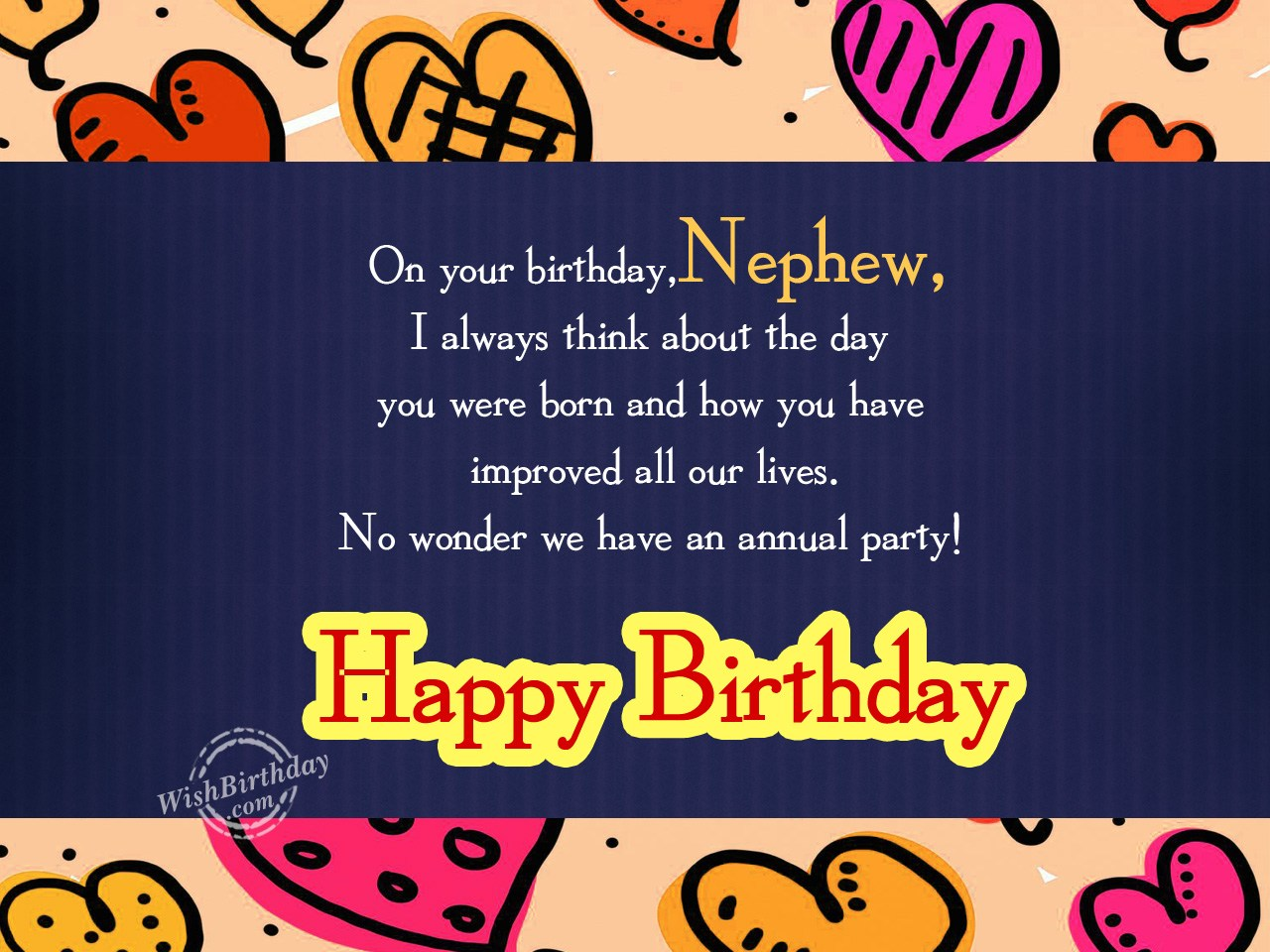 birthday message to nephew boy ; On-your-birthday-I-always-think-about-the-day