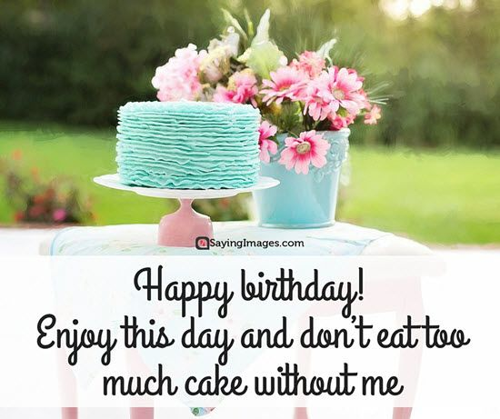 birthday picture quotes ; Happy-Birthday-Quotes-And-Sayings-1