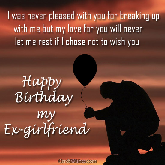 birthday poem for ex girlfriend ; I-Was-Never-Pleased-With-You-For-Breaking-Up-Happy-Birthday-My-Ex-Girlfriend