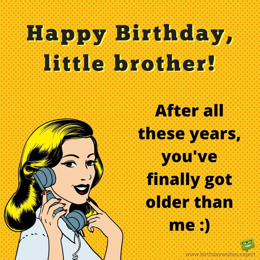 birthday poem for little brother ; Funny-birthday-wish-from-a-sister-to-a-brother