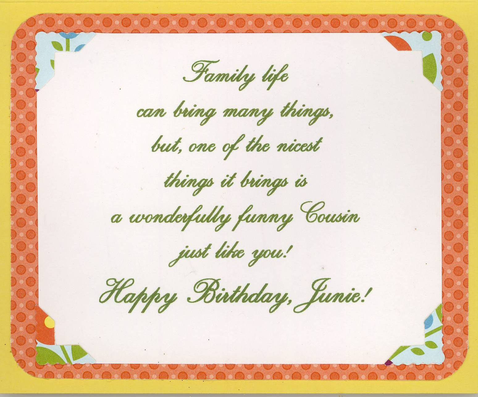birthday poem for my cousin ; Birthday+-+7-19-13+-+Junie+Peterson+-+For+You+from+Me-inside