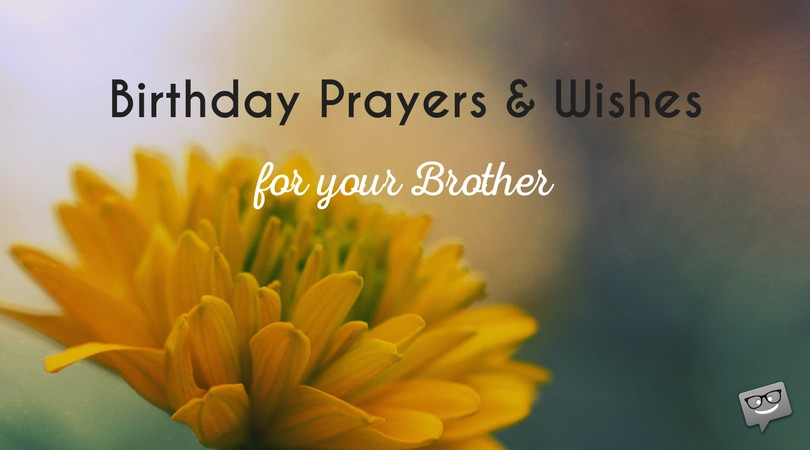 birthday prayer message for a sister ; Birthday-prayers-and-wishes-for-brother
