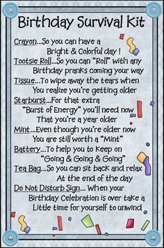 birthday survival kit poem ; 77f715e38bc5e9d77deb0b036da15948--birthday-survival-kit-survival-kits