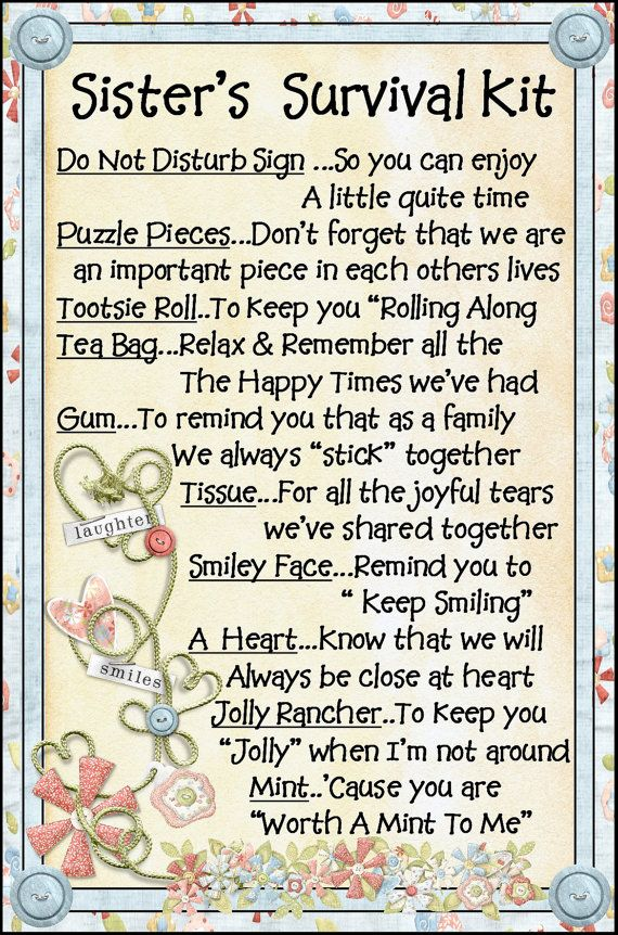 birthday survival kit poem ; a778cbea4ffd1285b15f2e2fccf100d1--sister-birthday-quotes-sister-birthday-gift-ideas