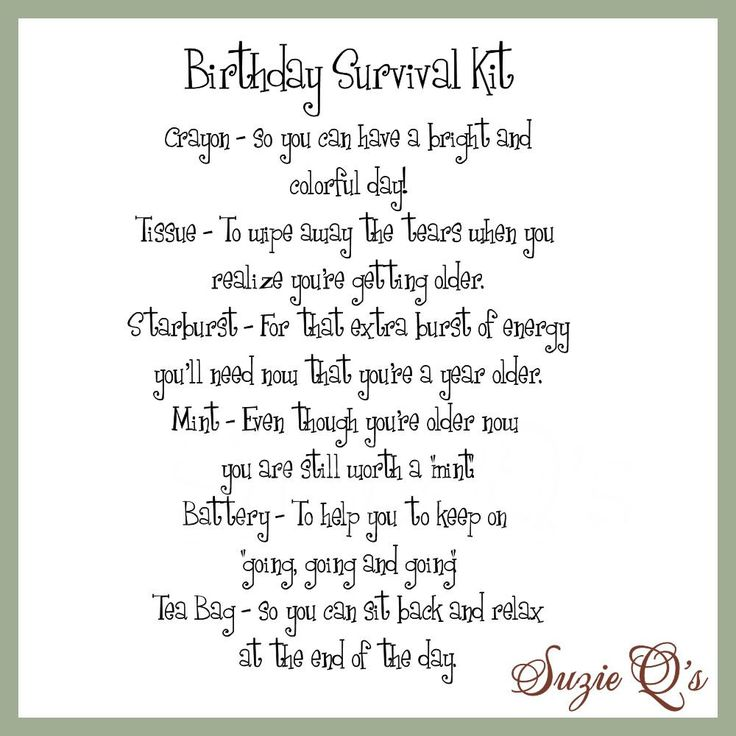 birthday survival kit poem ; ead172712ad9b167cc5304be4ae42852--birthday-club-th-birthday