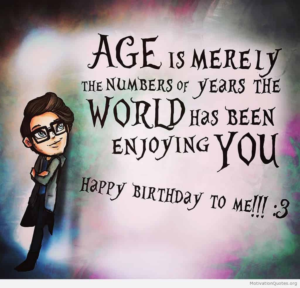 birthday today quotes ; quotes-my-birthday-today