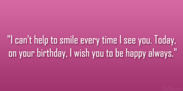 birthday today quotes ; your-birthday