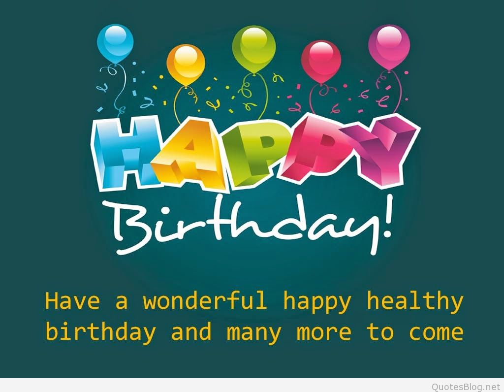 birthday wishes and quotes ; happy-birthday-wallpaper-with-birthday-quotes-pics-images-pictures-photos-20