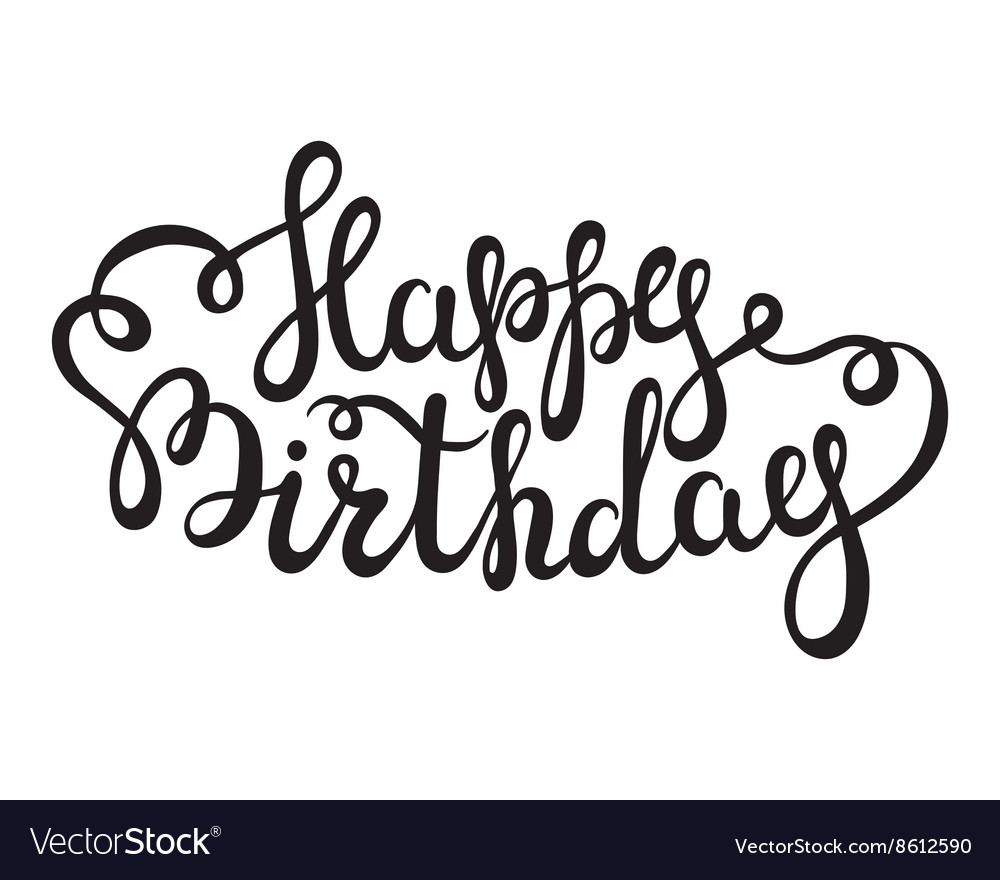 birthday words ; hand-lettering-happy-birthday-words-on-white-vector-8612590
