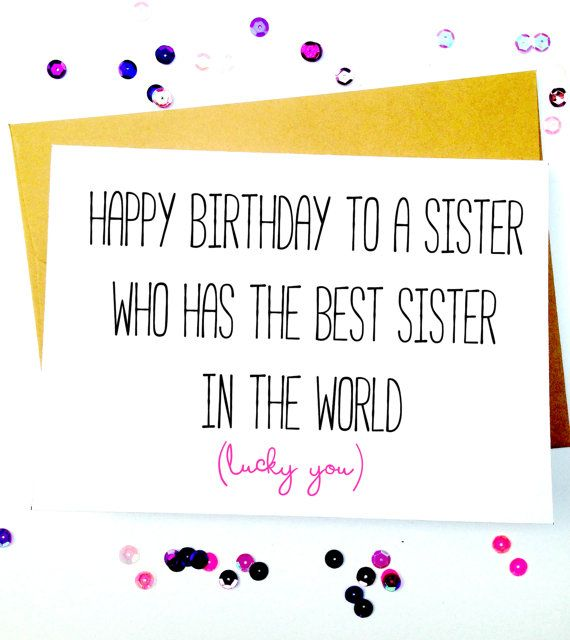 card ideas for sisters birthday ; Birthday-Gifts-Inspiration-Sister-Birthday-CardFunny-Sister-Birthday-by-LailaMeDesigns