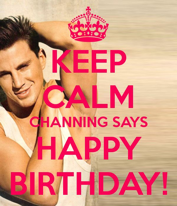 channing tatum birthday greeting ; channing-tatum-birthday-card-54-best-bday-images-on-pinterest-birthday-wishes-cards-and