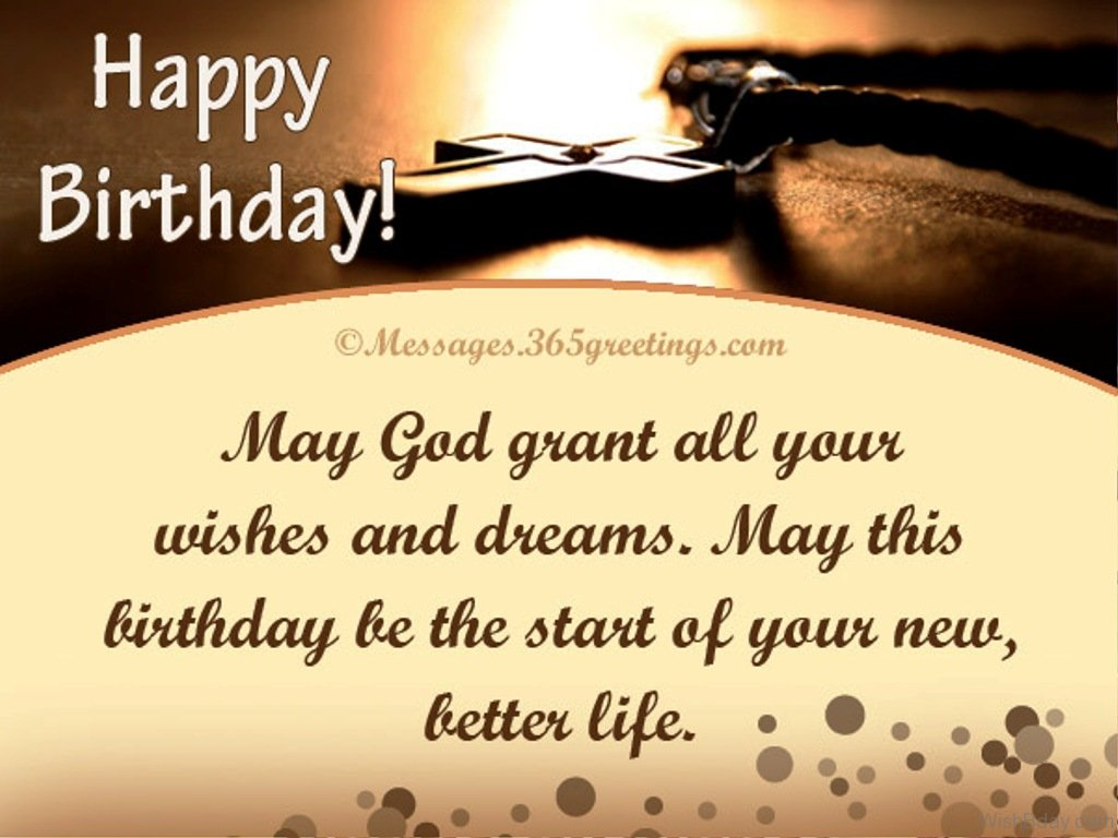 christian message for daughters birthday ; May-God-Grant-All-Your-Wishes-And-Dreams-1