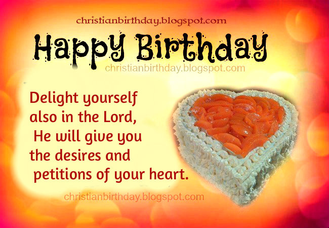 christian message for daughters birthday ; happy+birthday+god+gives+you+desires+free+christian+card