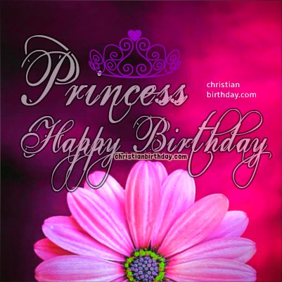 christian message for daughters birthday ; princess%252Bbirthday%252Bimage%252Bphrases