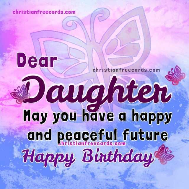 christian message for daughters birthday ; religious-birthday-wishes-for-daughter-beautiful-nice-birthday-with-christian-quotes-for-my-daughter-of-religious-birthday-wishes-for-daughter