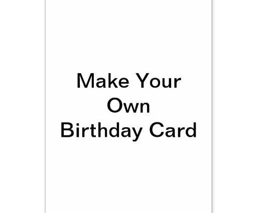 create your own birthday card ; create-your-own-greeting-cards-make-your-own-birthday-card-gangcraft-512x425