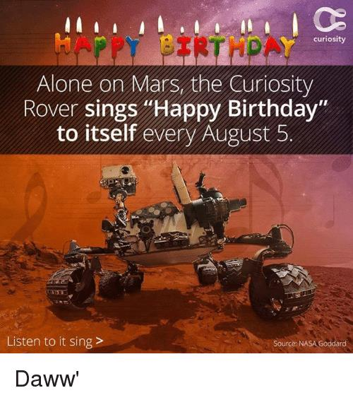 curiosity rover sings happy birthday ; curiosity-alone-on-mars-the-curiosity-rover-sings-happy-birthday-4433822