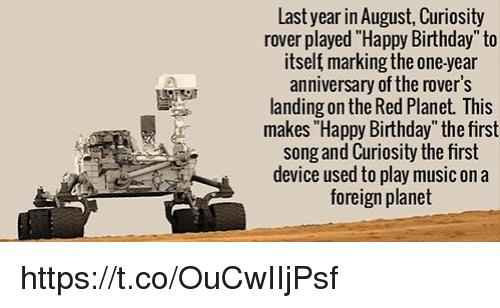 curiosity rover sings happy birthday ; last-year-in-august-curiosity-rover-played-happy-birthday-to-11487485