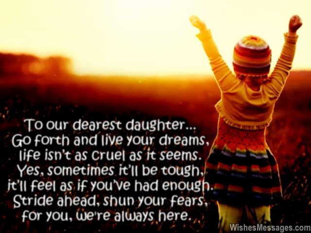 daughter birthday message to her father ; birthday-quotes-daughter-to-father-fresh-to-our-dearest-daughter-go-forth-and-live-your-dreams-life-isn-t-of-birthday-quotes-daughter-to-father